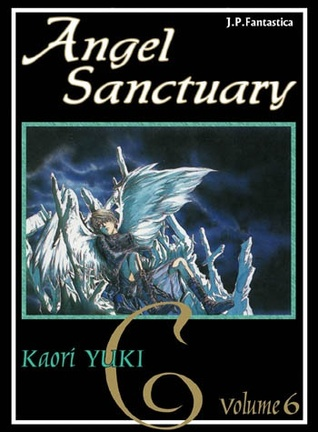 Angel Sanctuary, Tom 6 (Angel Sanctuary Deluxe #6)