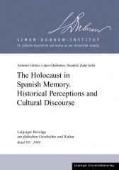 The Holocaust in Spanish Memory: Historical Perceptions and Cultural Discourse