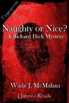 Naughty or Nice? a Richard Dick Mystery