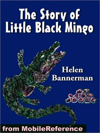 The Story of Little Black Mingo. ILLUSTRATED
