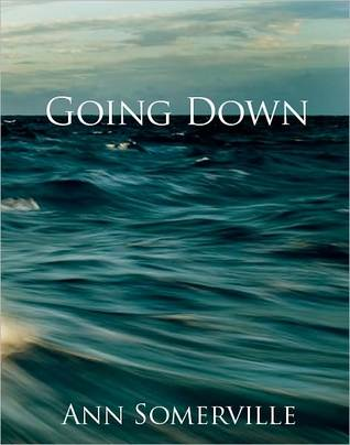 Going Down by Ann Somerville