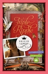Triple Ripple by Brigid Lowry