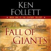 Fall of Giants: The Century Trilogy, Book 1 (The Century Trilogy #1)
