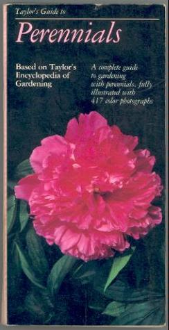 Taylor's Guide to Perennials by Gordon P. Dewolf