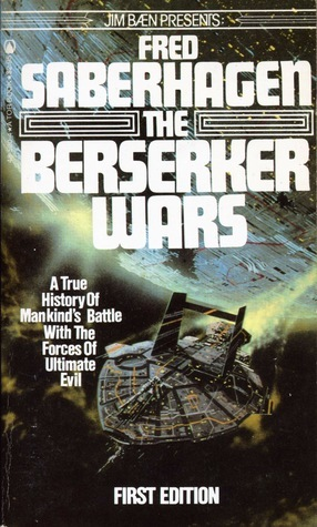 The Berserker Wars (Berserker)