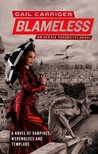 Blameless (Parasol Protectorate, #3)