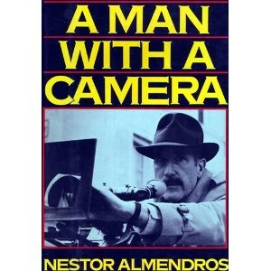 A Man With A Camera by Nestor Almendros