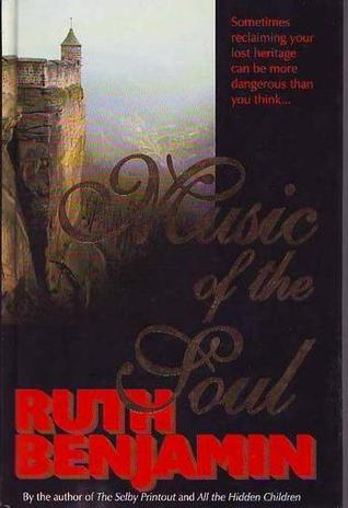Music of the Soul by Ruth  Benjamin