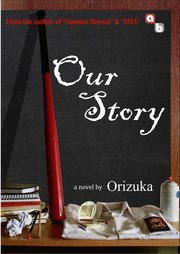 Our Story by Orizuka