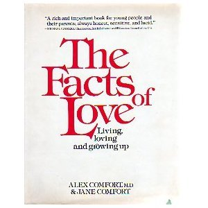 The Facts of Love  by Alex Comfort