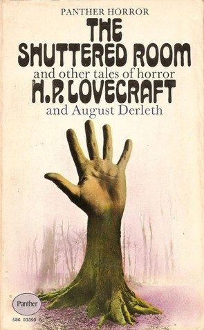 The Shuttered Room and Other Tales of Horror by H.P. Lovecraft