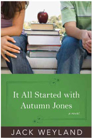 It All Started with Autumn Jones by Jack Weyland