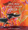 The Dog Who Loved Red