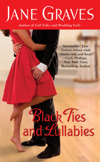 Black Ties and Lullabies by Jane Graves