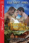 Unbridled and Unbroken (The Double Rider Men's Club, #2)