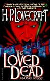 The Loved Dead and Other Revisions