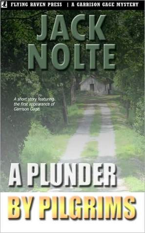 A Plunder by Pilgrims by Jack Nolte