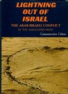 Lightning Out Of Israel: The Arab-Israeli Conflict
