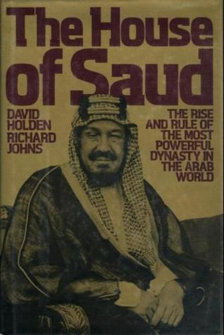 The House of Saud by David  Holden