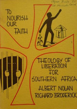 To Nourish Our Faith: The Theology of Liberation for Southern Africa