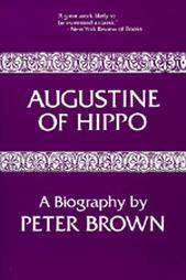 Augustine of Hippo by Peter R.L. Brown