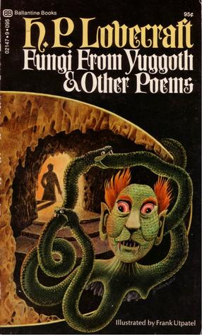 Fungi from Yuggoth and Other Poems by H.P. Lovecraft