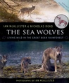 The Sea Wolves by Ian McAllister