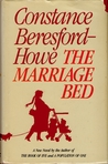 The Marriage Bed by Constance Beresford-Howe