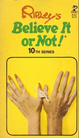 Ripley's Believe It or Not! 10th Series by Mike Ripley