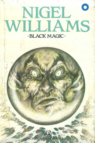 Black Magic by Nigel Williams