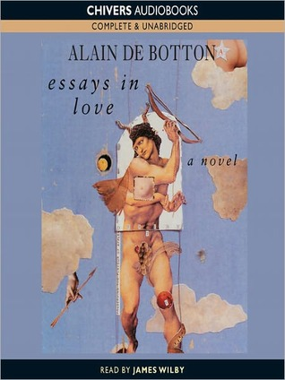 Essays In Love by Alain de Botton