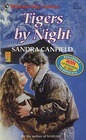 Tigers By Night (Harlequin Superromance No. 419)