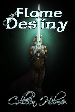 Flame of Destiny by Colleen Helme