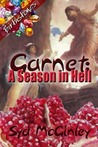 Garnet: A Season In Hell