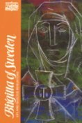 The Life and Selected Writings by Bridget of Sweden