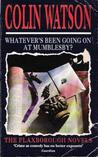 Whatever's Been Going On at Mumblesby? (Flaxborough Chronicles, #12)