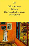 Fabian. Die Geschichte eines Moralisten