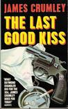 The Last Good Kiss