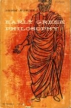 Early Greek Philosophy by John Burnet