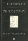 The Uses Of Philosophy