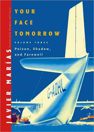 Your Face Tomorrow, Vol. 3: Poison, Shadow, and Farewell