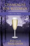 Champagne for Buzzards (Sherri Travis Mysteries, #4)