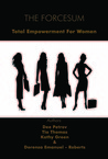 The FORCESUM - Total Empowerment For Women