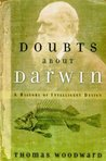 Doubts about Darwin: A History of Intelligent Design
