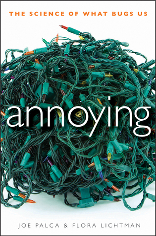 Annoying by Joe Palca