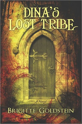 Dina's Lost Tribe by Brigitte Goldstein