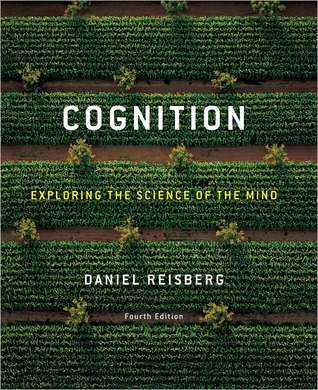 Cognition by Daniel Reisberg