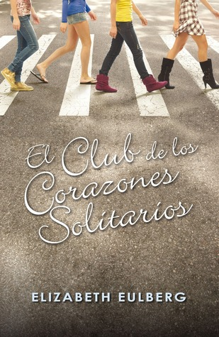 El club de los corazones solitarios (The Lonely Hearts Club #1)