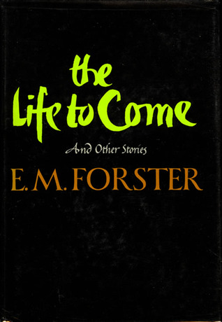 The Life to Come and Other Short Stories