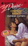 Temporary Temptress by Christine Rimmer